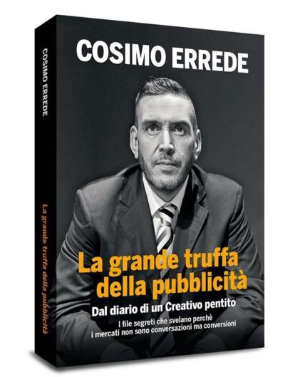 """""""Il libro sulla pubblicità che romperà la pubblicità in Italia"""""""