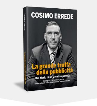 Cosimo Errede - La grande truffa della Pubblicità